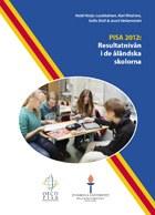 Ahvenanmaa peittoaa muut suomalaiset ja pohjoismaiset koulut PISA 2012-tutkimuksessa matematiikassa (tiedote 8.12.2014)